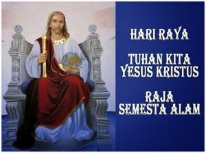 131124_HR Tuhan Kita Yesus Kristus Raja Semesta Alam